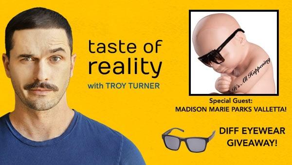 Taste of Reality Troy Turner Podcast Madison Parks Valletta