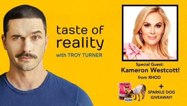 Taste of Reality Podcast Troy Turner Kameron Westcott