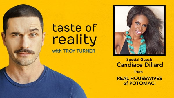 Taste of Reality Troy Turner Candiace Dillard