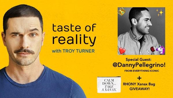 Danny Pellegrino Taste of Reality Troy Turner