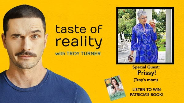 Taste of Reality Podcast Troy Turner Prissy