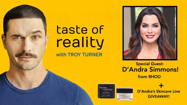 D'Andra Simmons RHOD Podcast Taste of Reality Troy Turner