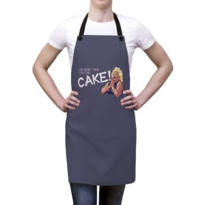 angela i'm doing it for the cake apron