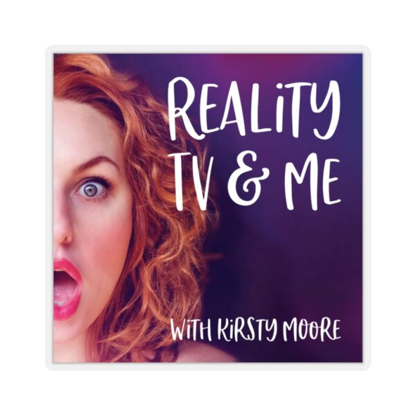 reality tv & me sticker