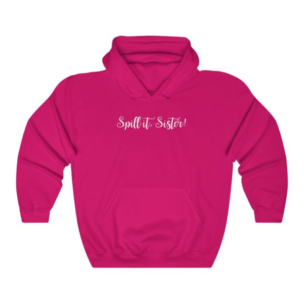 spill it sister hoodie pink front