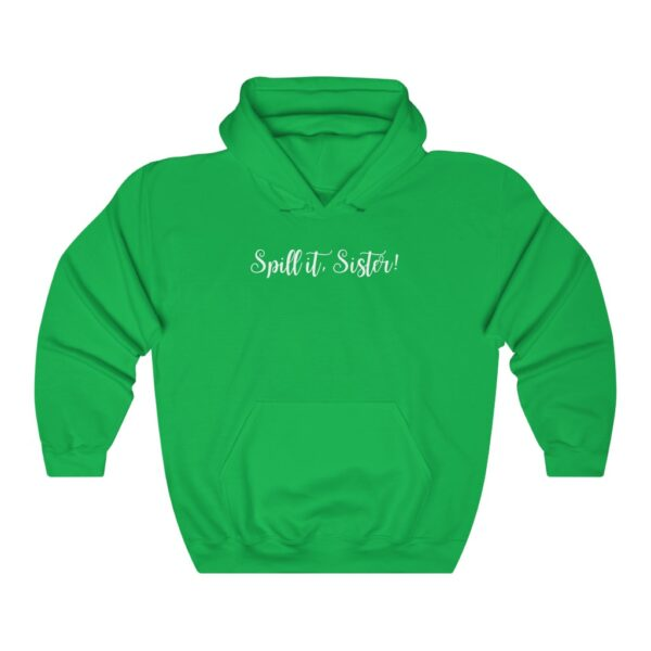 spill it sister hoodie light green front
